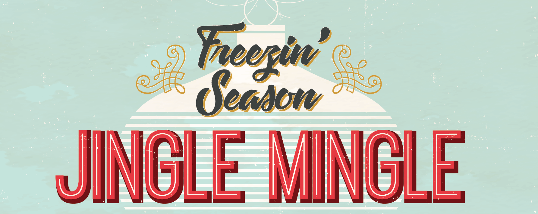 Annual Freezin' Season Jingle Mingle